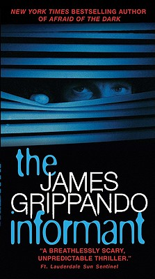 The Informant By Grippando, James